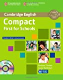 Compact First for Schools Student's Book Without Answers with CD-ROM, Barbara Thomas and Laura Matthews, 1107603978