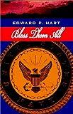 Bless Them All, Edward P. Hart, 1401050085