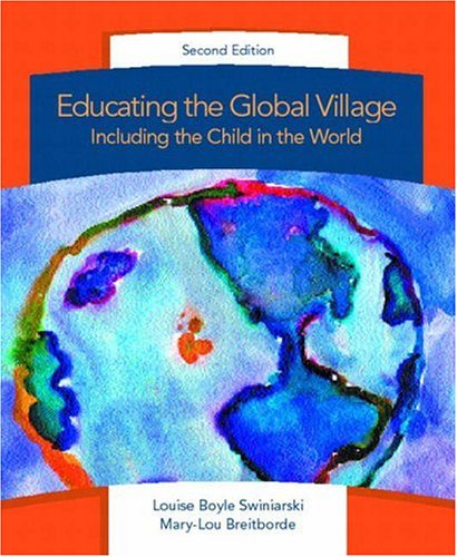 Educating the Global Village: Including the Child in the World (2nd Edition)