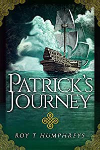 Patrick's Journey: 18th Century Irish Convict Finds Life And Love by Roy Humphreys ebook deal