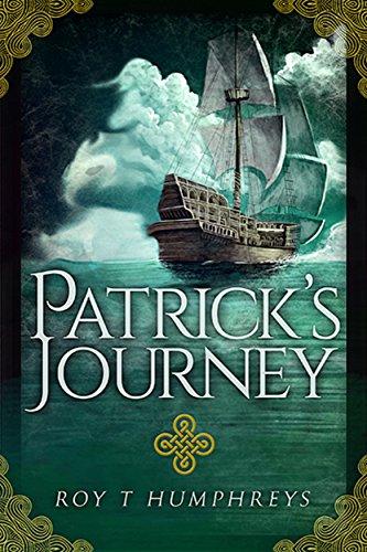 Patrick's Journey: 18th Century Irish Convict finds life and love (The Rourke Saga)