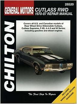General Motors Cutlass RWD, 1970-87 (Chilton Total Car Care Series Manuals)
