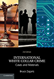 International White Collar Crime: Cases and Materials