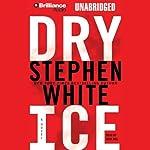 Dry Ice | Stephen White