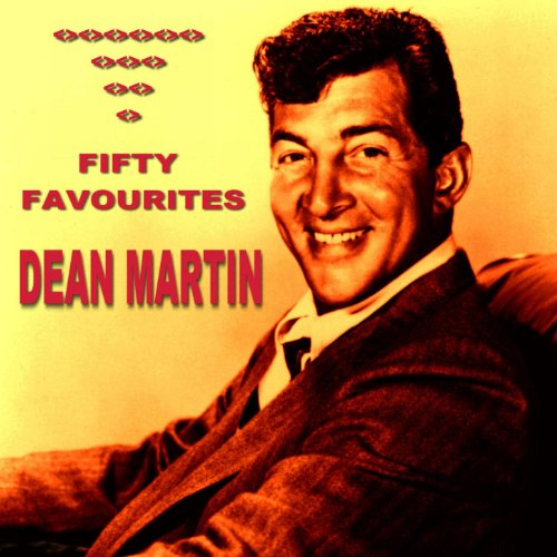 Dean Martin Fifty Favourites