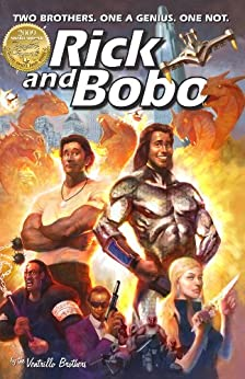 Rick and Bobo: Two brothers. One a genius. One not. (Book
