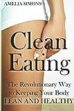 Clean Eating, Amelia Simons, 1499552033