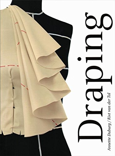 Draping Art And Craftmanship In Fashion Design Annette Duburg E A 9789491444210 Amazon Com Books
