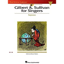 Gilbert & Sullivan for Singers: The Vocal Library Soprano