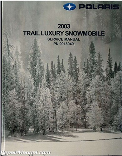 - 9918049 2003 Polaris 500 Classic 550/600/700 Classic Edge Snowmobile Service Manual