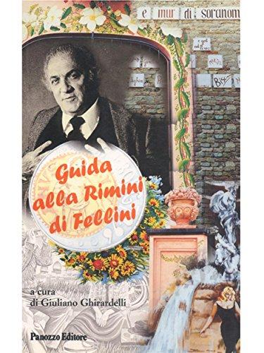 Guida alla Rimini di Fellini (Italian Edition)