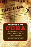 Writing to Cuba, Rodrigo Lazo, 0807829307
