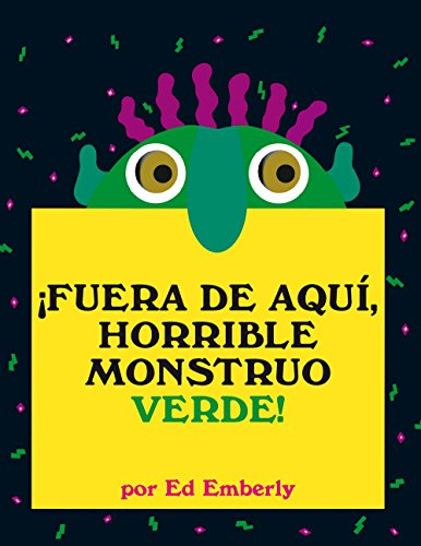 Fuera de aqui, horrible monstruo verde!/ Go Away, Big Green Monster! (Oceano Travesia) (Spanish Edition)