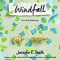 Windfall Hörbuch von Jennifer E. Smith Gesprochen von: Tonya Cornelisse