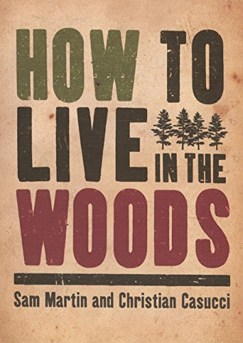 how to live in the woods - 2
