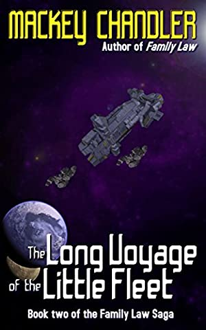 The Long Voyage of the Little Fleet (Family Law Book 2) - Little Space Explorers