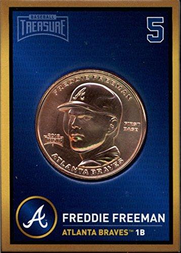 Freddie Freeman 2018 Baseball Treasure MLB Coins Copper Atlanta Braves FD3207 (2018 Baseball Coin)