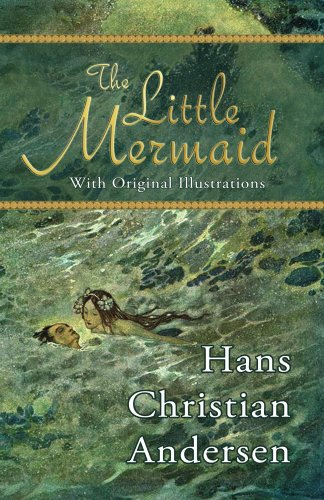 The Little Mermaid (With Original Illustrations) by [Andersen, Hans Christian]