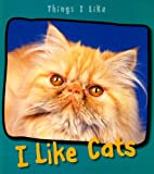 I Like Cats, Angela Aylmore, 1403492794