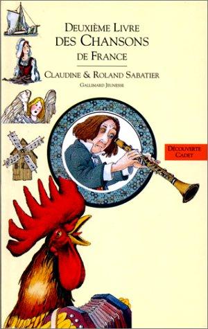 Livres des chansons. 2, Le deuxième livre des chansons de France