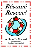 Resume Rescue! A How-to Manual, Stephen Summerford, 0974893382