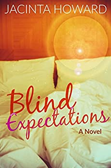 Blind Expectations by [Howard, Jacinta]