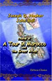 Journal of a Tour in Marocco and the Great Atlas, Joseph Dalton Hooker and John Ball, 1402193769