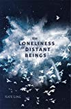 The Loneliness of Distant Beings: Book 1 (Ventura Saga)