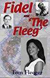 Fidel and the Fleeg, Tom Fleeger, 1930859864