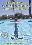 Becoming A Faster Swimmer: Butterfly Swimming featuring Coach Tom Jager