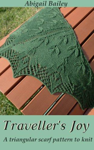 Traveller's Joy: a triangular scarf pattern to knit