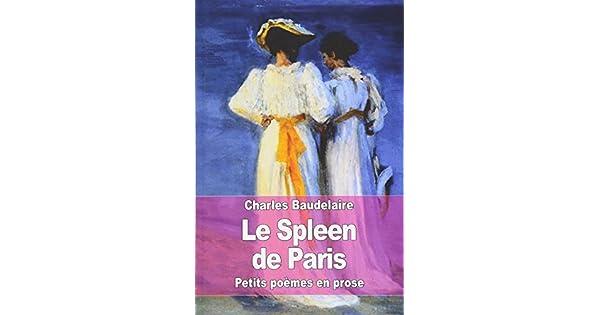 Amazoncom Le Spleen De Paris Petits Poèmes En Prose