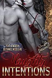 Naughty Intentions: Five Sensuous Romance Novellas