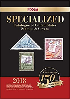 2018-scott-specialized-catalogue-of-united-states-stamps-covers-scott-standard-postage-catalogue