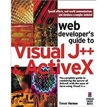 Web Developer's Guide to Visual J++ & Activex