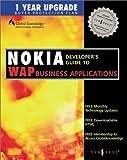 Nokia Developer's Guide to WAP Business Applications, Nokia, 1928994393