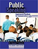 Public Speaking Student Handbook : Supplemental Handbook for Communication 110 Preliminary Fourth Edition, Dannels, 0757529372