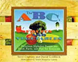 The ABC's of Fruits and Vegetables and Beyond, Steve Charney and David Goldbeck, 1886101078