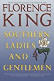 Southern Ladies & Gentlemen by Florence King front cover