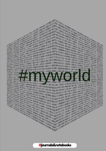 Download # my world: : journal to write in, Diary, Notebook for men & women (funny, joke, humor, mindfulness, sarcastic, bullshit) PDF