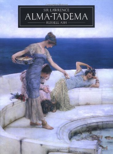 Sir Lawrence Alma - Tadema (Pre-Raphaelite painters series)