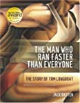 The Man Who Ran Faster Than Everyone:...