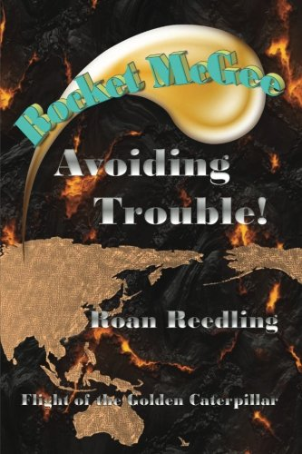 Rocket McGee: Avoiding Trouble! (Volume 1)