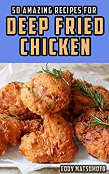 Amazing Recipes Deep Fried Chicken ebook product image