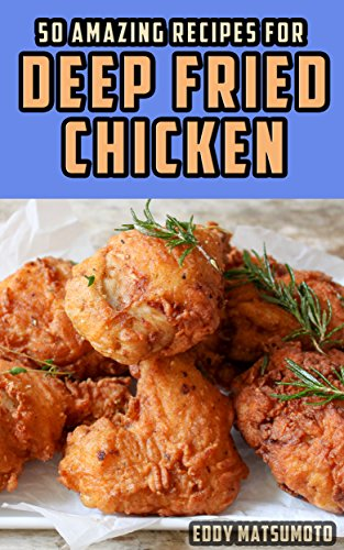 Buttermilk Chicken Breasts (50 Amazing Recipes for Deep Fried Chicken)