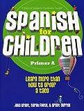 Spanish for Children, Primer A text
