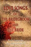 LOVE SONGS of the BRIDEGROOM and the BRIDE, Dan Lattarulo and Rich Lattarulo, 1609100565