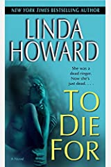 To Die For: A Novel (Blair Mallory Book 1) Kindle Edition