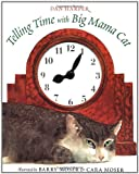 Telling Time with Big Mama Cat, Dan Harper, 0152017380