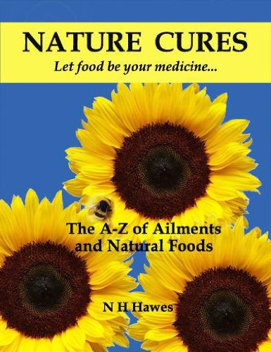 Nature Cures: The A to Z of Ailments and Natural Foods ebook